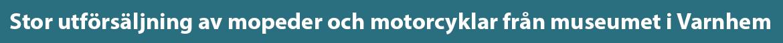 Mopeder och motorcyklar från Varnhem